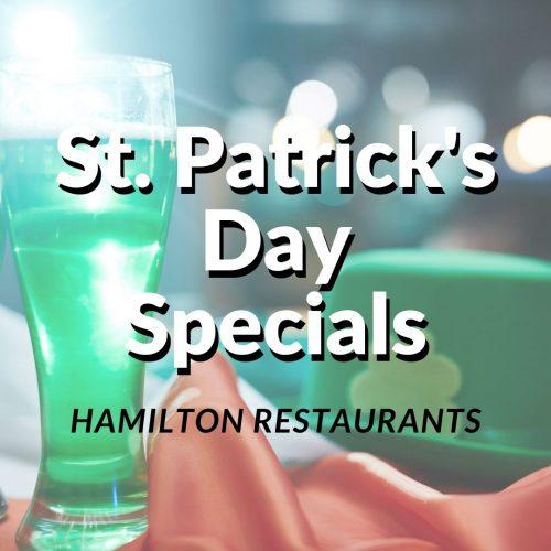 Hamilton restaurants offering st. patricks day specials